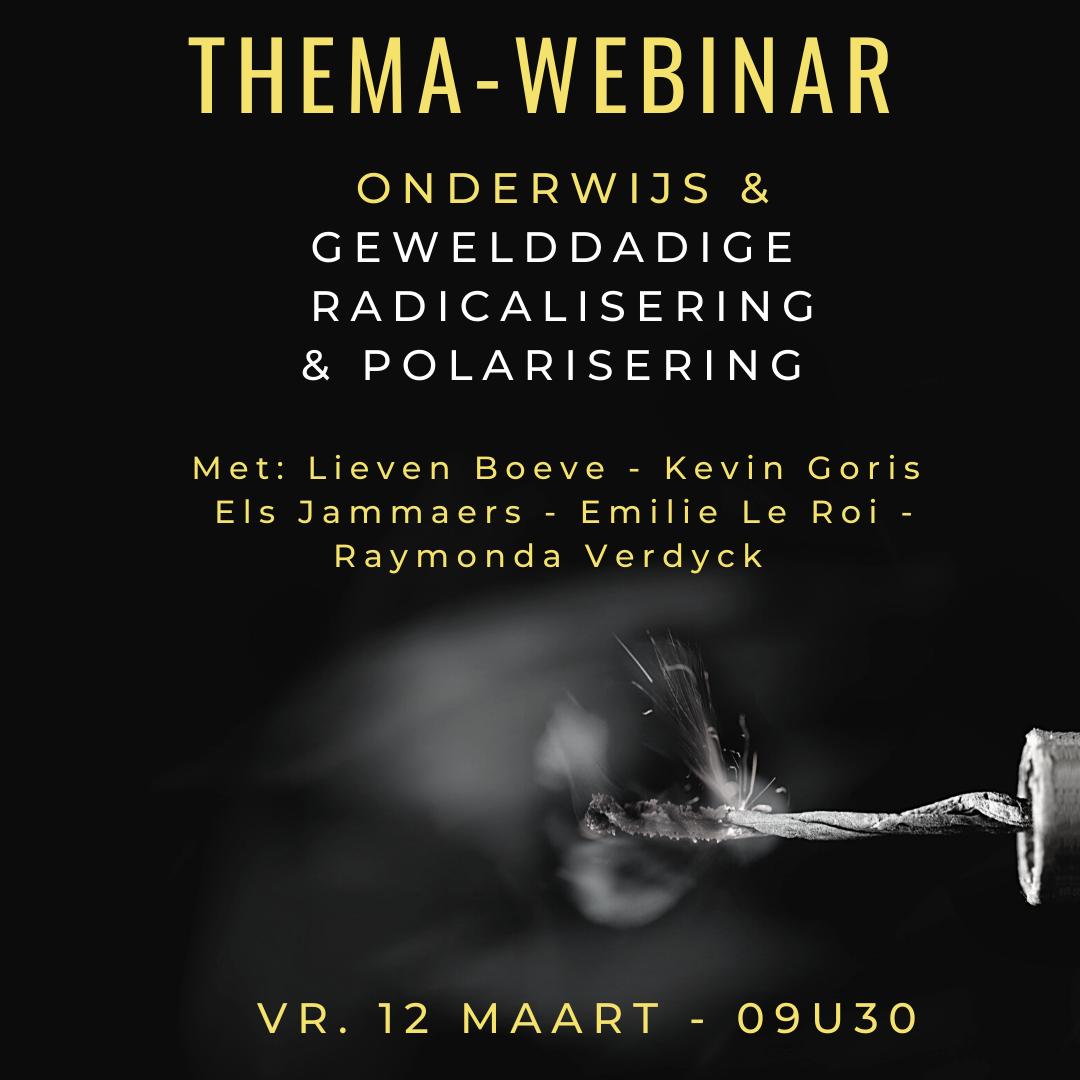Thema-webinar: Onderwijs & gewelddadige radicalisering & polarisering