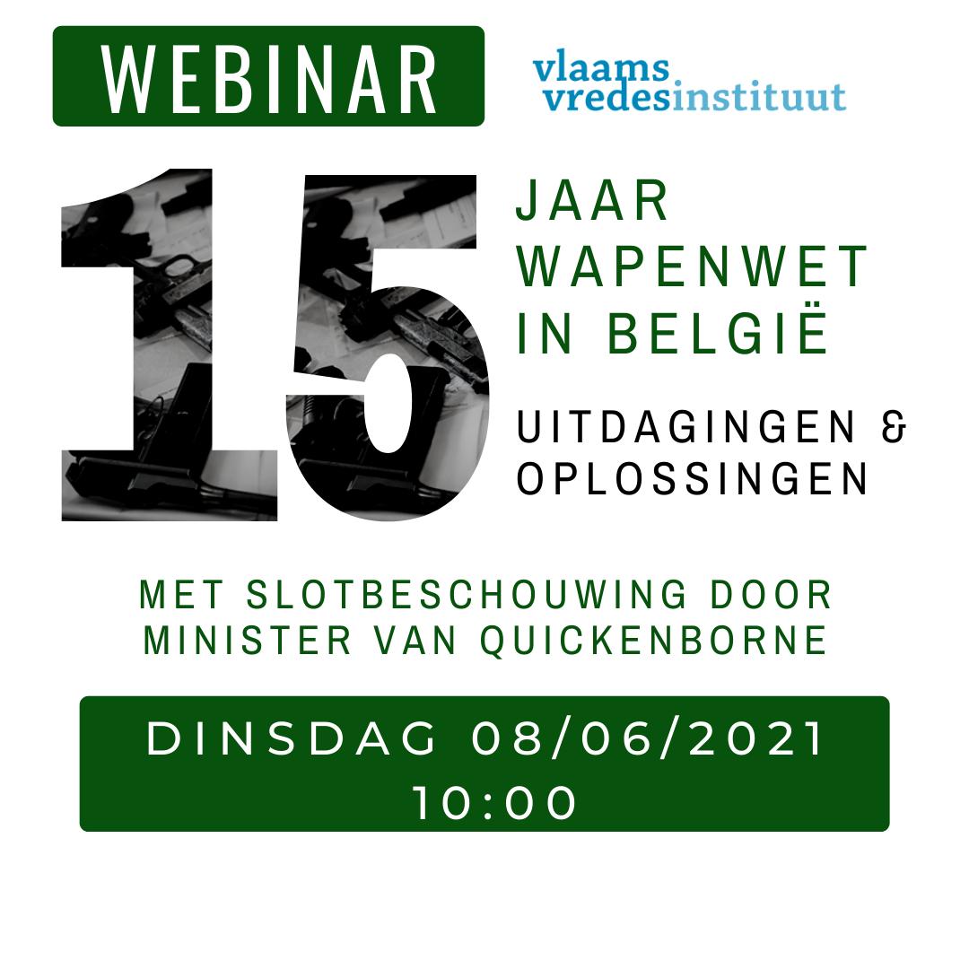 Webinar: 15 jaar Wapenwet in België - uitdagingen en oplossingen.
